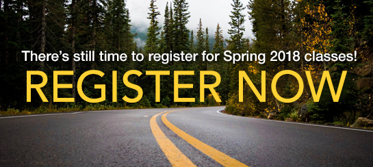 There's still time to register for Spring 2018 classes! Register now!