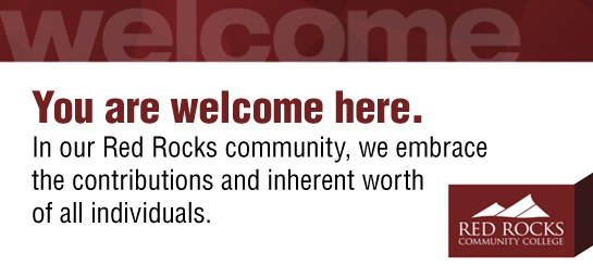 You are welcome here. In our Red Rocks community, we embrace the contributions and inherent worth of all individuals.